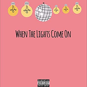 When the Lights Come on (feat. Obed Padilla)