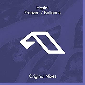 Froozen / Balloons