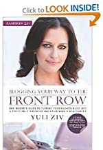 Fashion 2.0: Blogging Your Way to the Front Row. [FASHION 20] [Paperback]