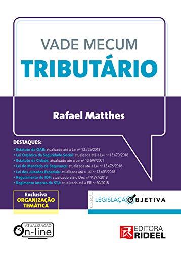 Vade Mecum Tributário - Coleção Legislação Objetiva