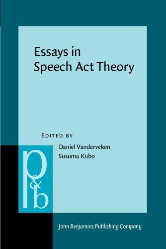 Essays in Speech Act Theory (Pragmatics & Beyond New Series)