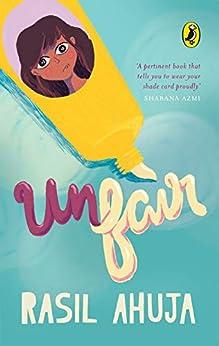 Unfair by [Rasil Ahuja]