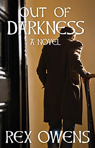 Out of Darkness: A Novel (The Irish Troubles Series Book 2) by [Rex Owens]