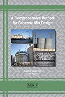 A Comprehensive Method for Concrete Mix Design (Materials Research Foundations)