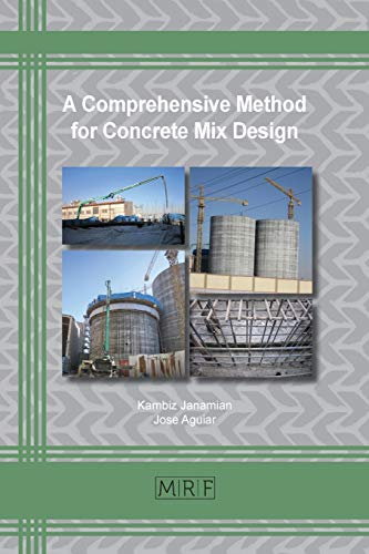 A Comprehensive Method for Concrete Mix Design (65) (Materials Research Foundations)