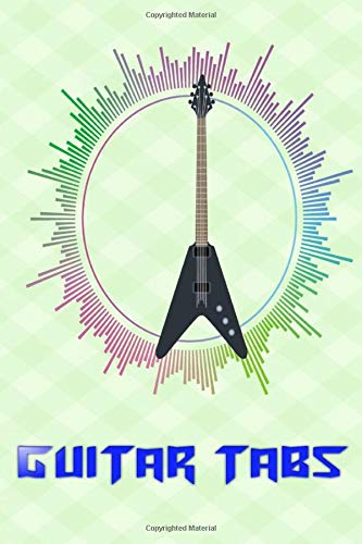 Guitar Tab Book: Easy Acoustic Guitar Tabs Free Glossy Cover Design Cream Paper Sheet Size 6 X 9 Inches ~ Play - Easy # Blank 108 Pages Quality Prints.