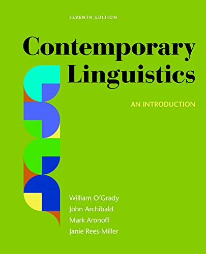 Compare Textbook Prices for Contemporary Linguistics: An Introduction Seventh Edition ISBN 9781319039776 by O'Grady, William,Archibald, John,Aronoff, Mark,Rees-Miller, Janie