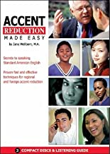 Accent Reduction Made Easy: Secrets to Speaking Standard American English [ACCENT REDUCTION MADE EASY  3D]