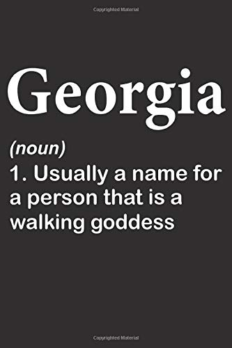 Georgia usually a name for a person that is a walking goddess: Lined Notebook / Journal Gift, Georgia journal, 120 Pages, 6 x 9 inches, Georgia gifts, ... , Gift, Journal, College Ruled, Georgia Name