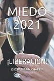 MIEDO 2021: ¡LIBERACIÓN!