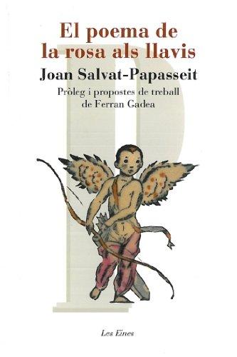 El poema de la rosa als llavis: Pròleg i propostes de treball de Ferran Gadea...