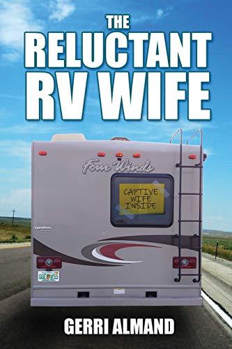 The Reluctant RV Wife - 419mdLViZ7L