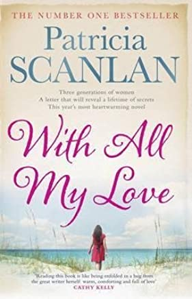 [(With All My Love)] [Author: Patricia Scanlan] published on (February, 2013)