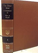 The Great Ideas: A Syntopicon, Vol. 2: Man to World (Great Books of the Western World, Vol. 3)