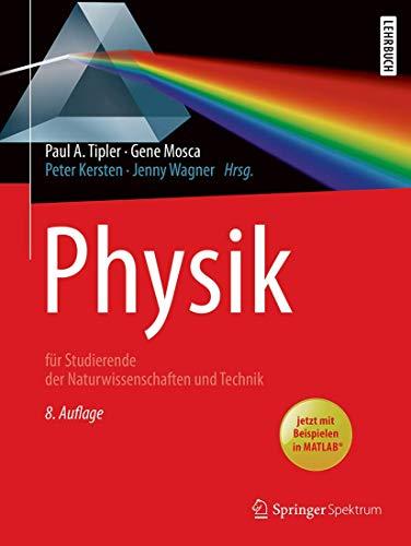 Physik: für Studierende der Naturwissenschaften und Technik