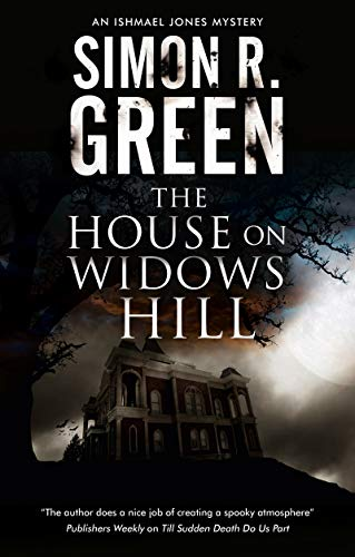 The House on Widows Hill (An Ishmael Jones Mystery Book 9)