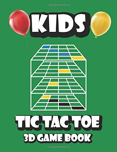 Kids Tic Tac Toe 3d Game Book: Noughts and Crosses Game for kids, Advanced Tic Tac Toe Game Book, Travel Game Boys and Girls, Encourage Strategic ... kids of 4-8 , 4x4x4 Cubic Grid Game Boards