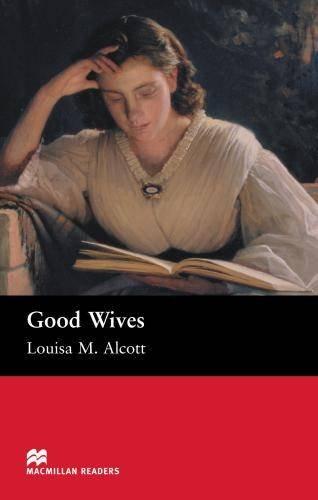 Macmillan Readers Good Wives Beginnerの詳細を見る