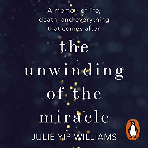 The Unwinding of the Miracle cover art
