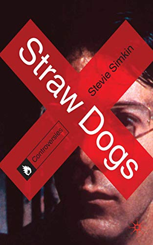 Straw Dogs (Controversies) (English Edition)