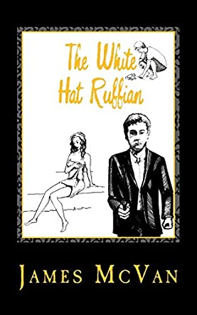 The White Hat Ruffian