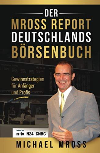 Deutschlands Börsenbuch: Gewinnstrategien für Anfänger und Profis