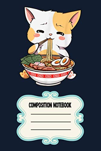 Kawaii Neko Ramen Cute Ramen Cat Japanese Noodle Funny Anime PK2B4 Notebook: 120 Wide Lined Pages - 6' x 9' - College Ruled Journal Book, Planner, Diary for Women, Men, Teens, and Children