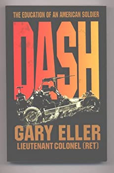 Paperback Dash. the Education of an American Soldier Book
