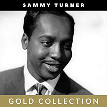 Sammy Turner - Gold Collection