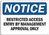 Señal de aviso de acceso restringido por la administración de aprobación,...