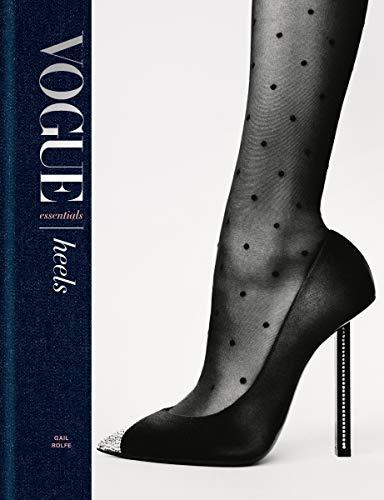 Vogue Essentials: Heels (English Edition)