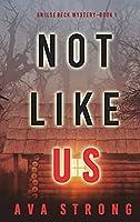 Not Like Us (An Ilse Beck FBI Suspense Thriller-Book 1)