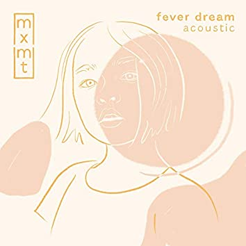 fever dream (acoustic)