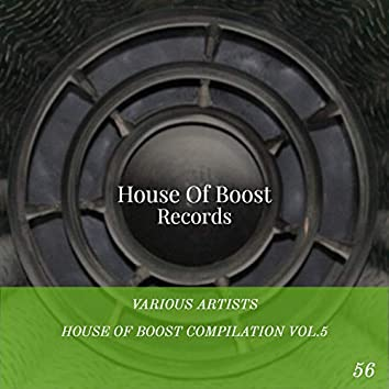 House Of Boost Compilation Vol.5