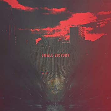 Small Victory