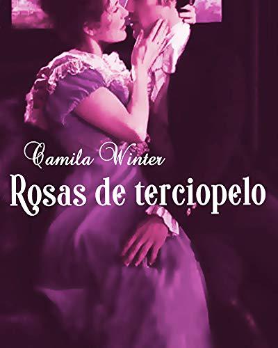 Rosas de terciopelo de Camila Winter