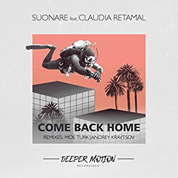 Come Back Home (The Remixes)