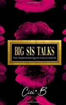 Big Sis Talks: The Crimson Kiss Quote Collection III