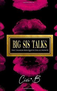 Big Sis Talks  The Crimson Kiss Quote Collection III