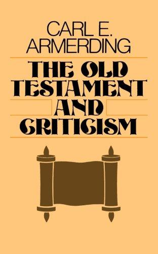 Old Testament Criticism & Interpretation