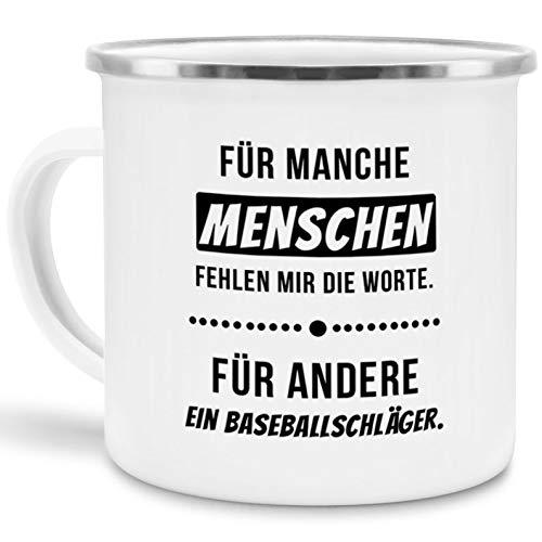 Tassendruck Emaille-Tasse mit Spruch Für Manche Menschen fehlen Mir dir Worte, für andere EIN Baseballschläger - / Witzig/Edelstahl-Becher/Metall-Tasse/Lustig