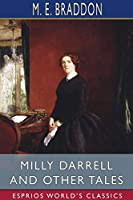 Milly Darrell and Other Tales (Esprios Classics)