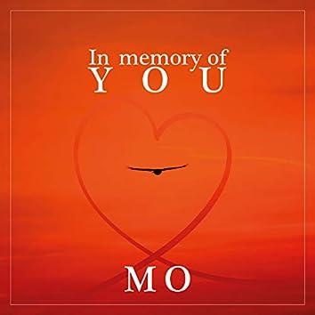 In Memory Of You MO