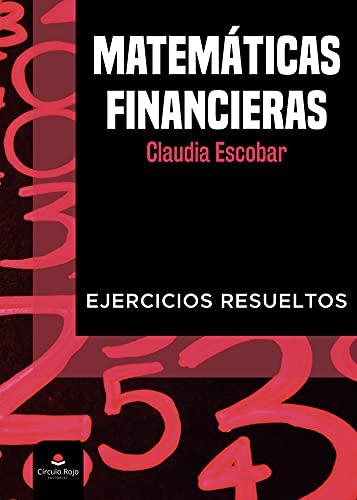 Matemáticas financieras: Ejercicios resueltos