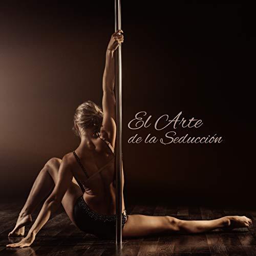 El Arte de la Seducción – Striptease, Danza Erótica, Noche Caliente
