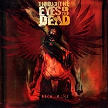 Best through the eyes of the dead bloodlust Reviews