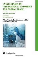Encyclopedia of International Economics and Global Trade