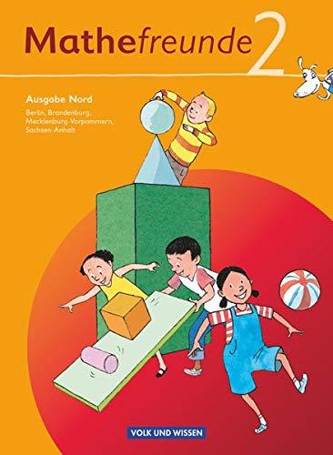 Mathefreunde 2. Schuljahr. Schülerbuch mit Kartonbeilagen. Ausgabe Nord - Berlin, Brandenburg, Mecklenburg-Vorpommern, Sachsen-Anhalt