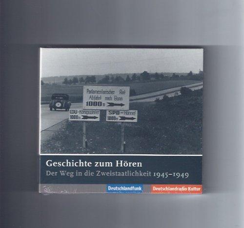 Geschichte zum Hören - Der Weg in die Zweistaatlichkeit 1945-1949