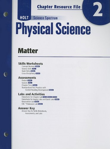 Physical Science With Earth and Space Science: Chapter 2: Matter - Chapter Resource File (Holt Science Spectrum: Physica